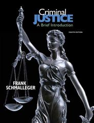 Criminal Justice: A Brief Introduction 8th edition 9780137145539 0137145535