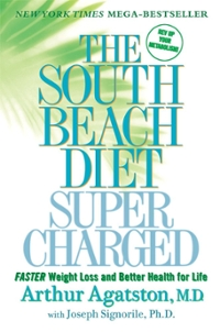 The South Beach Diet Supercharged 1st edition 9780312559953 031255995X