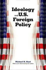 Ideology and U.S. Foreign Policy 1st Edition 9780300139259 030013925X