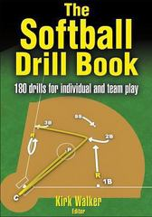 The Softball Drill Book 1st edition 9780736060707 0736060707