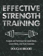Effective Strength Training 1st Edition 9780736041812 0736041818