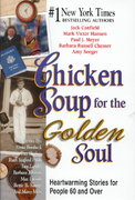 Chicken Soup for the Golden Soul 0 9781558747265 1558747265