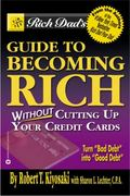 Becoming Rich... Without Cutting up Your Credit Cards 0 9780446697521 0446697524
