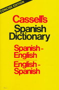 Cassell's Concise Spanish-English English-Spanish Dictionary 1st edition 9780025226609 0025226606