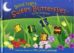 Good Night, Sweet Butterflies (Mini Edition) 0 9781416912965 1416912967
