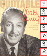 Quotable Walt Disney 1st edition 9780786853328 0786853328