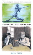 Becoming Joe DiMaggio 0 9780763624446 0763624446