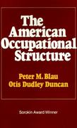 American Occupational Structure 0 9780029036709 0029036704