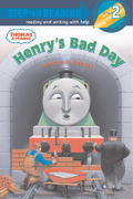 Henry's Bad Day (Thomas & Friends) 0 9780375834646 0375834648