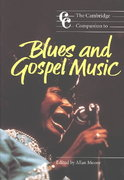 The Cambridge Companion to Blues and Gospel Music 0 9780521001076 0521001072