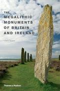 The Megalithic Monuments of Britain and Ireland 0 9780500286661 0500286663