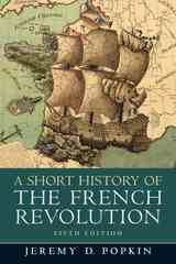A Short History of the French Revolution 5th edition 9780205693573 0205693571