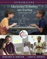 Integrating Educational Technology into Teaching 5th edition 9780135130636 0135130638