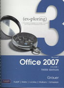 Exploring Microsoft Office 2007 Vol. 1 3rd edition 9780135062500 0135062500