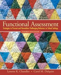 Functional Assessment: Strategies to Prevent and Remediate Challenging Behavior in School Settings 3rd edition 9780138126926 0138126925