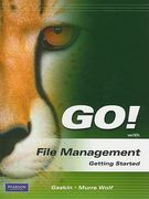 GO! with File Management Getting Started 1st edition 9780135060063 0135060060
