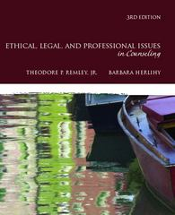 Ethical, Legal, and Professional Issues in Counseling 3rd Edition 9780137016716 0137016719