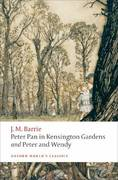 Peter Pan in Kensington Gardens and Peter and Wendy 1st Edition 9780199537846 0199537844