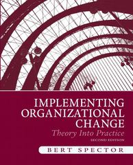 Implementing Organizational Change 2nd Edition 9780136074281 0136074286