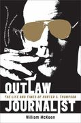 Outlaw Journalist 1st Edition 9780393335453 0393335453