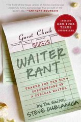 Waiter Rant 1st Edition 9780061256691 0061256692