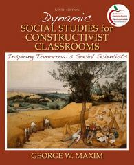Dynamic Social Studies for Constructivist Classrooms 9th Edition 9780138132439 0138132437