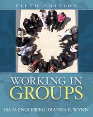 Working in Groups 5th edition 9780205658824 0205658822