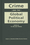Crime and the Global Political Economy 1st Edition 9781588266767 1588266761