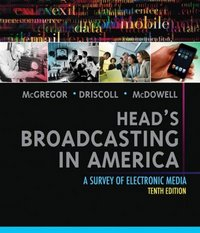 Head's Broadcasting in America 10th Edition 9780205608133 0205608132