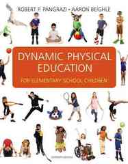 Dynamic Physical Education for Elementary School Children 16th Edition 9780321592538 0321592530