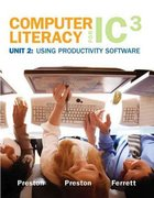 Computer Literacy for IC3 Unit 2 1st edition 9780135064979 013506497X