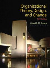 Organizational Theory, Design, and Change 6th Edition 9780136087311 0136087310