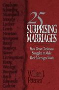 25 Surprising Marriages 1st Edition 9781601261502 1601261500