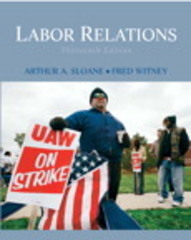 Labor Relations 13th Edition 9780136077183 0136077188