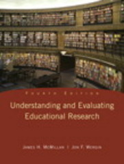 Understanding and Evaluating Educational Research 4th edition 9780135016787 0135016789