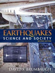 Earthquakes 2nd Edition 9780321612281 0321612280