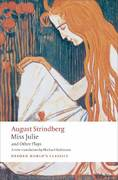 Miss Julie and Other Plays 0 9780199538041 0199538042