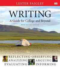 Writing, A Guide for College and Beyond, Brief Edition 2nd edition 9780205648696 020564869X