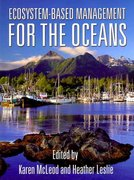 Ecosystem-Based Management for the Oceans 2nd Edition 9781597261555 1597261556