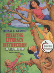 Creating Literacy Instruction for All Students 7th edition 9780138140823 0138140820