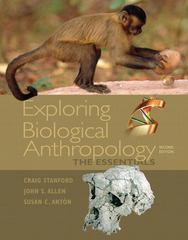 Exploring Biological Anthropology 2nd edition 9780205705405 0205705405