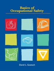 Basics of Occupational Safety 1st edition 9780135026137 013502613X