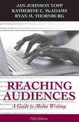 Reaching Audiences: A Guide to Media Writing 5th edition 9780205693108 0205693105