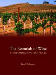 The Essentials of Wine With Food Pairing Techniques 1st Edition 9780132351720 0132351722