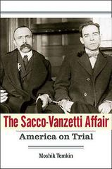 The Sacco-Vanzetti Affair 0 9780300124842 0300124848