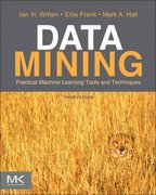 Data Mining: Practical Machine Learning Tools and Techniques 3rd Edition 9780080890364 0080890369