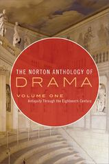 The Norton Anthology of Drama 1st edition 9780393932812 0393932818