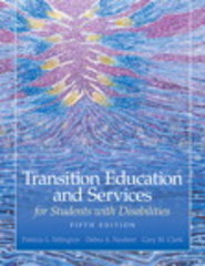 Transition Education and Services for Students with Disabilities 5th Edition 9780135056080 013505608X