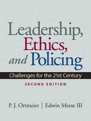 Leadership, Ethics and Policing 2nd Edition 9780135154281 0135154286