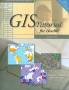 GIS Tutorial for Health 3rd edition 9781589482241 1589482247